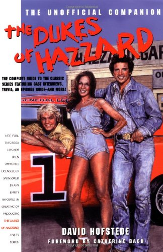 9781580630382: The Dukes of Hazzard: The Unofficial Companion