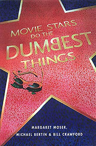 9781580631075: Movie Stars Do the Dumbest Things