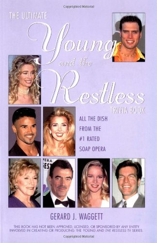 The Ultimate Young and the Restless Trivia Book: Waggett, Gerard J.