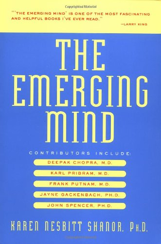 9781580631846: The Emerging Mind: New Discoveries in Consciousness