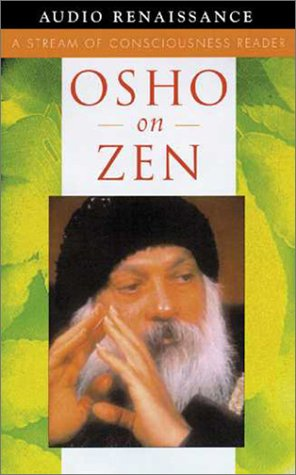 9781580632072: Osho on Zen: A Stream of Consciousness Reader