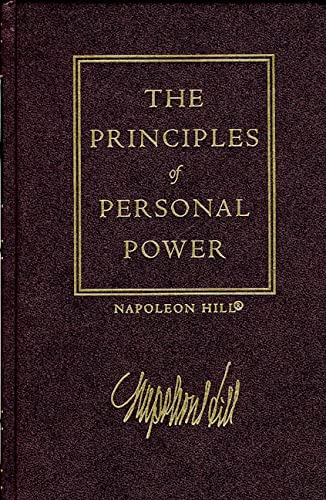 The Law of Success, Volume II: The Principles of Personal Power: Hill, Napoleon