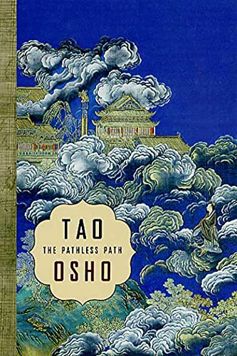9781580632256: Tao: The Pathless Path: The Pathless Path