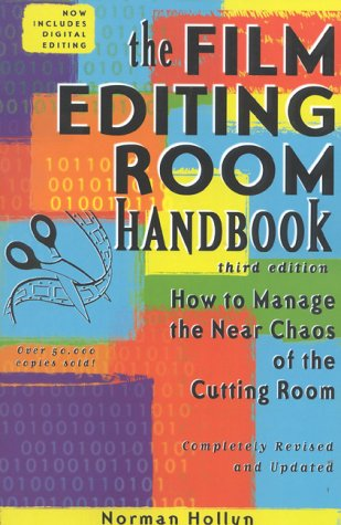 9781580650069: The Film Editing Room Handbook, Third Edition: How to Manage the Near Chaos of the Cutting Room