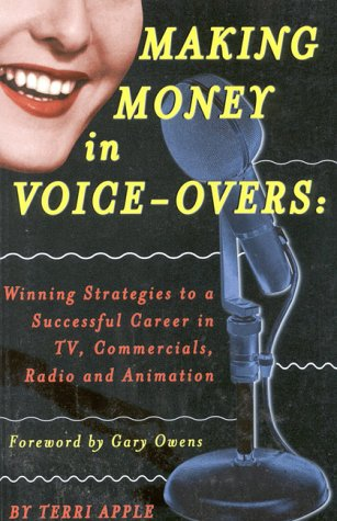 9781580650113: Making Money in Voice-Overs: Winning Strategies to a Successful Career in Commercials, Cartoons and Radio
