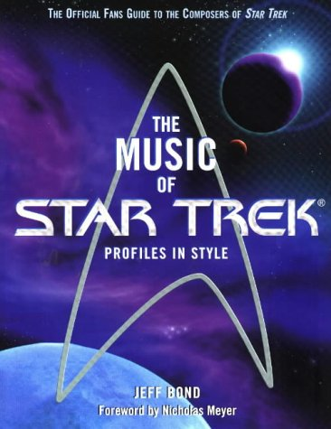 The Music of Star Trek: Jeff Bond