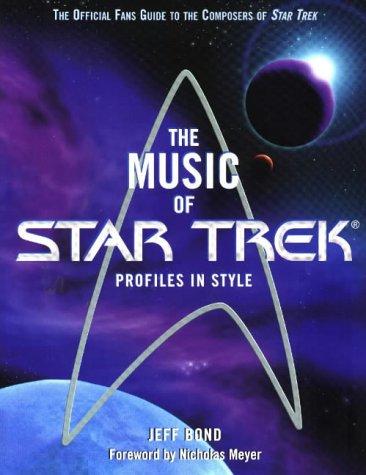The Music of Star Trek: Jeff Bond