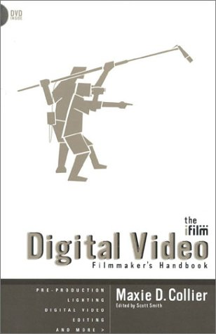 9781580650311: The IFILM Digital Video Filmmaker's Handbook