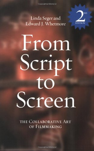 9781580650540: From Script to Screen: The Collaborative Art of Filmmaking, Second Edition