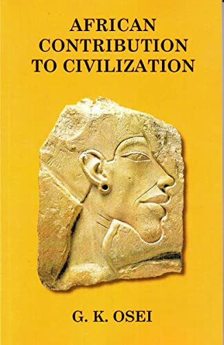 9781580730242: African Contributions to Civilization