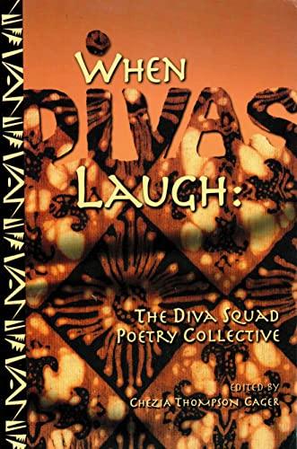 When Divas Laugh: The Diva Squad Poetry: Allen, Lenett Nefertiti;