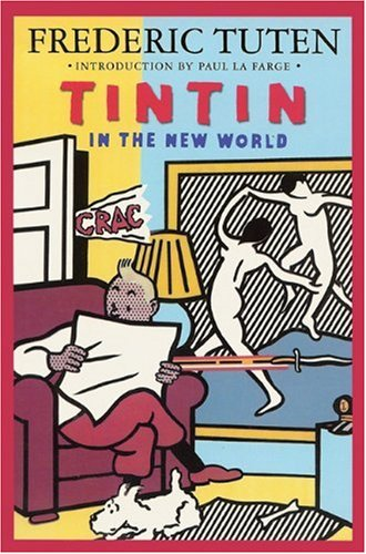 9781580730334: Tintin in the New World: A Romance