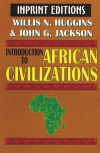 9781580730419: An Introduction to African Civilizations,: With main currents in Ethiopian history