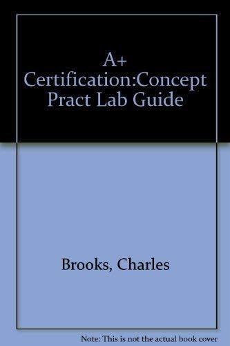 9781580761901: A+ Certification Concepts & Practice