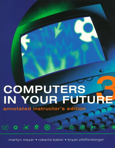 9781580762403: Computers in Your Future