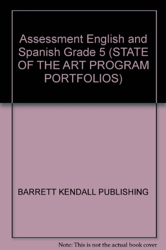 Assessment English and Spanish Grade 5 (STATE: BARRETT KENDALL PUBLISHING