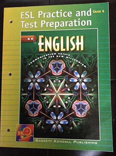 ESL Practice and Test Preparation Grade 6: Barrett Kendall Publishing