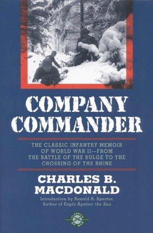 9781580800389: Company Commander: The Classic Infantry Memoir of World War II