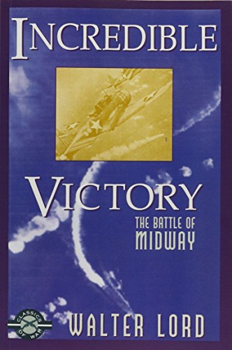 9781580800594: Incredible Victory: The Battle of Midway (Classics of War)