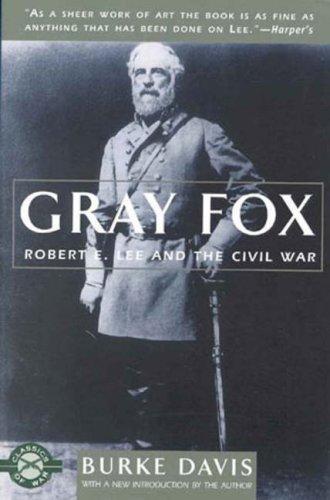 9781580800693: Gray Fox: Robert E. Lee and the Civil War (Classics of War)