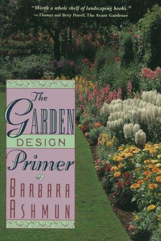 9781580800723: The Garden Design Primer