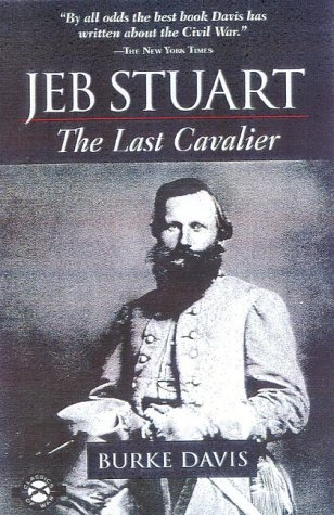 9781580800754: Jeb Stuart: The Last Cavalier