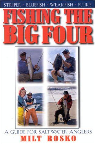 9781580800914: Fishing the Big Four: A Guide for Saltwater Anglers