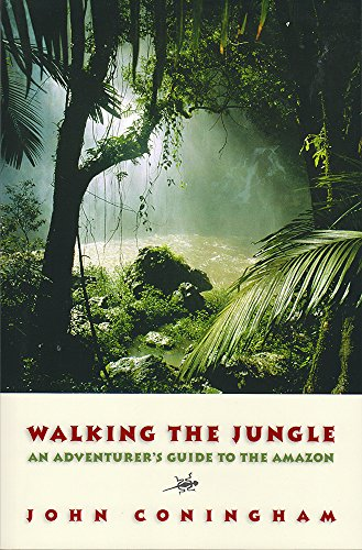 9781580801089: Walking the Jungle: An Adventurer's Guide to the Amazon