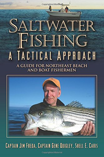 Saltwater Fishing : A Tactical Approach: Gene Quigley; Shell