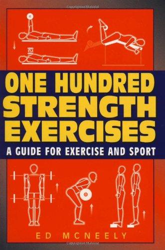 9781580801324: One Hundred Strength Exercises