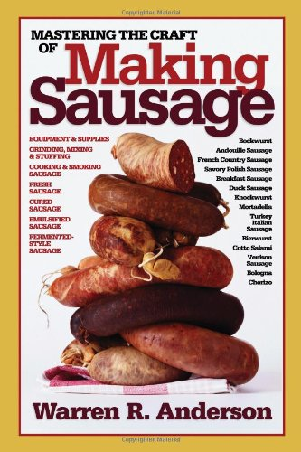 9781580801553: Mastering the Craft of Making Sausage