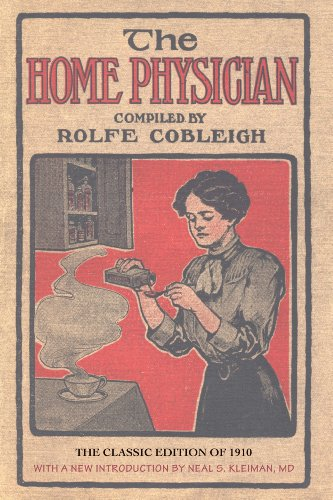 The Home Physician: Rolfe Cobleigh