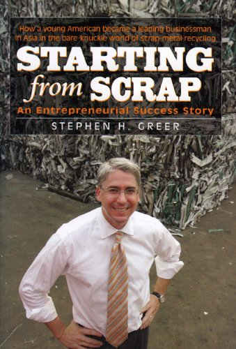 9781580801607: Starting from Scrap: An Entrepreneurial Success Story