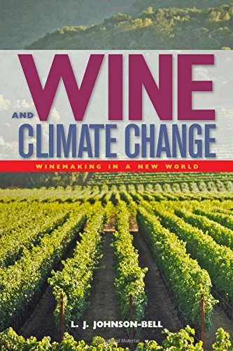9781580801744: Wine and Climate Change: Winemaking in a New World