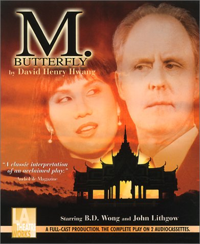 M. Butterfly (1580810063) by David Henry Hwang; L.A. Theatre Works; Margaret Cho; B.D. Wong
