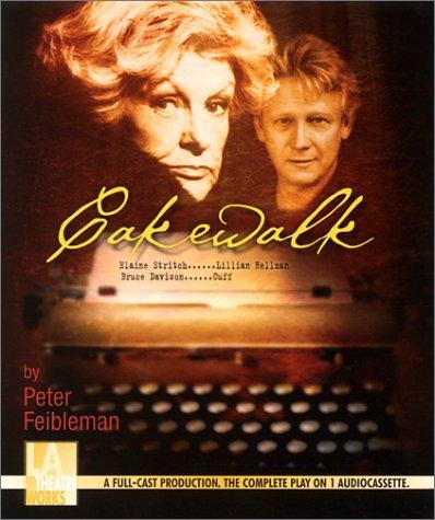 9781580811637: Cakewalk -- starring Elaine Stritch and Bruce Davison (Audio Theatre Series)