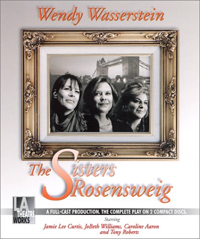 9781580811798: The Sisters Rosensweig [UNABRIDGED] (Library Edition Audio CDs)