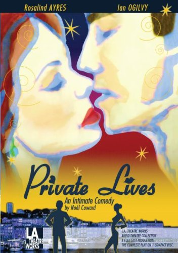 9781580812399: Private Lives (L.A. Theatre Works Audio Theatre Collection)