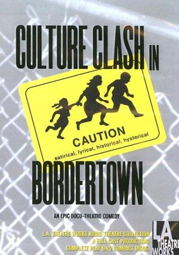 Bordertown (Library Edition Audio CDs): Culture Clash