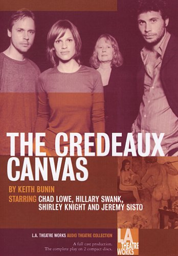 9781580812658: The Credeaux Canvas (Library Edition Audio CDs) (L.A. Theatre Works Audio Theatre Collections)