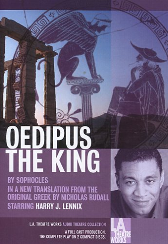 9781580812856: Oedipus the King (L.A. Theatre Works Audio Theatre Collections)