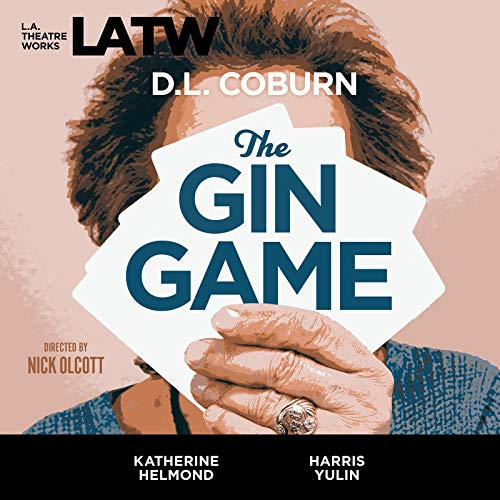 9781580813112: The Gin Game (Library Edition Audio CDs) (L.A. Theatre Works Audio Theatre Collections)