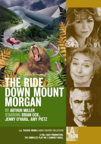 The Ride Down Mt. Morgan (Library Edition Audio CDs) (1580813356) by Arthur Miller
