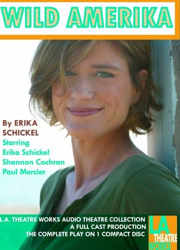 Wild Amerkia: Ericka Schikel