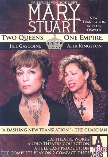 Mary Stuart (Library Edition Audio CDs): Frederich von Schiller author; Peter Oswald-translator; ...