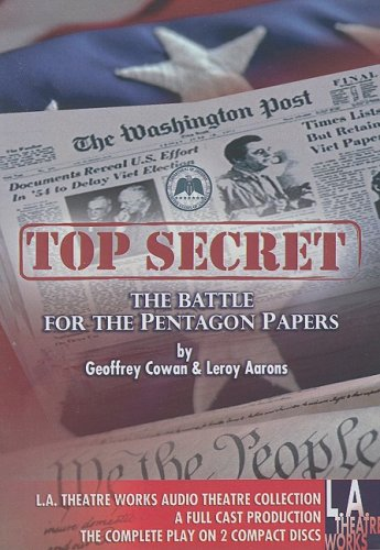 9781580813877: Top Secret: The Battle for the Pentagon Papers 2008 Tour Edition (Library Edition Audio CDs)