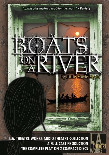 9781580813884: Boats on a River (Library Edition Audio CDs) (L.A. Theatre Works Audio Theatre Collections)