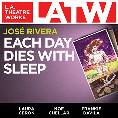 9781580816328: Each Day Dies With Sleep (Library Edition Audio CDs) (L.A. Theatre Works Audio Theatre Collections)