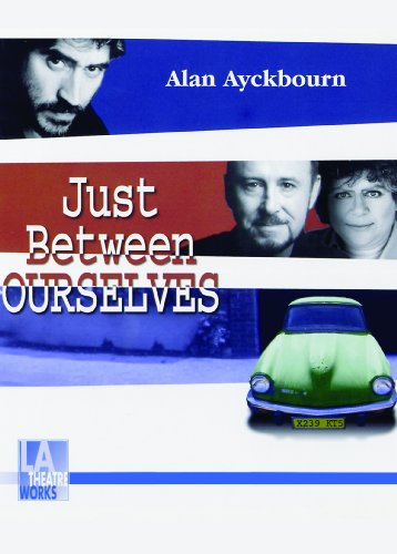 Just Between Ourselves (Library Edition Audio CDs) (L.A. Theatre Works Audio Theatre Collections): ...