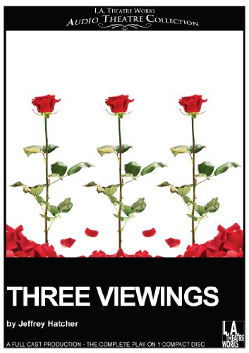 9781580816649: Three Viewings (Library Edition Audio CDs) (L.A. Theatre Works Audio Theatre Collections)